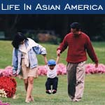 Life in Asian America